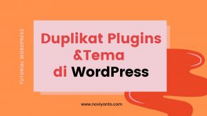 Cara Duplikat Plugins/tema di WordPress